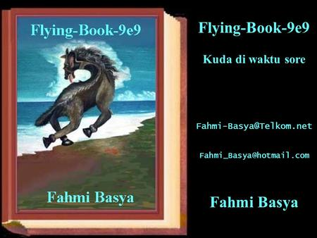 Kuda di waktu sore  Flying-Book-9e9 Fahmi Basya.