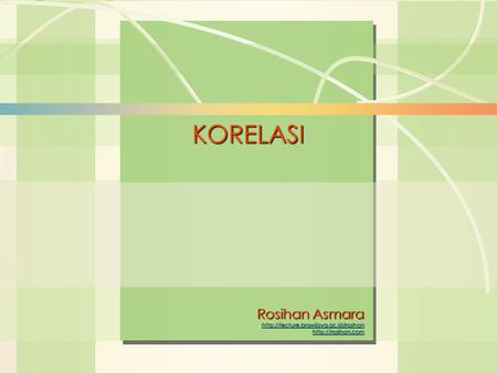 William J. Stevenson Operations Management 8 th edition KORELASI Rosihan Asmara