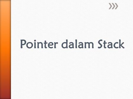 Pointer dalam Stack.
