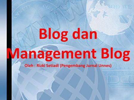 Blog dan Management Blog