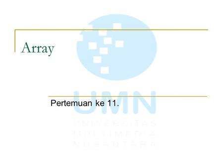 Array Pertemuan ke 11..