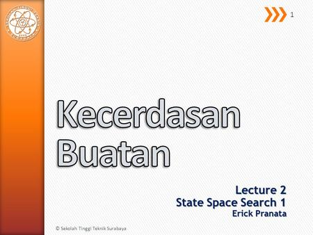 Lecture 2 State Space Search 1 Erick Pranata
