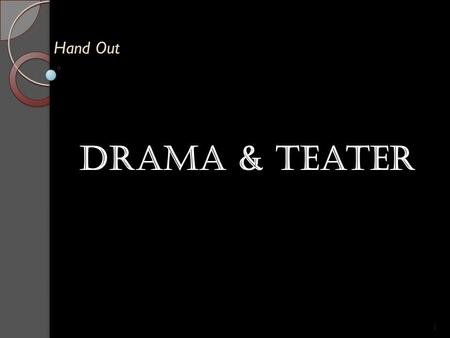 Hand Out Drama & teater.