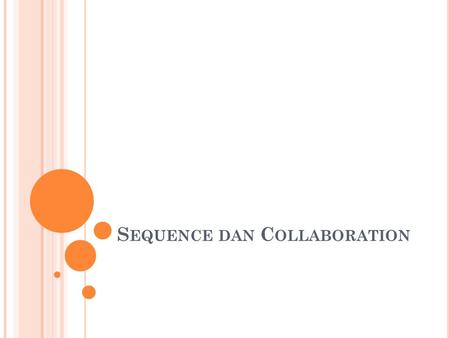 Sequence dan Collaboration