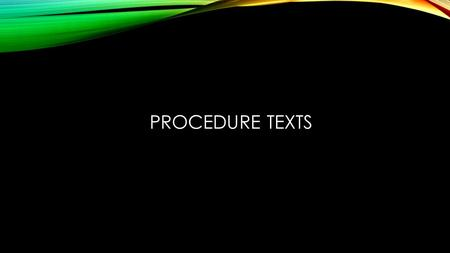 Procedure Texts.