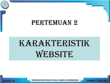 KARAKTERISTIK WEBSITE