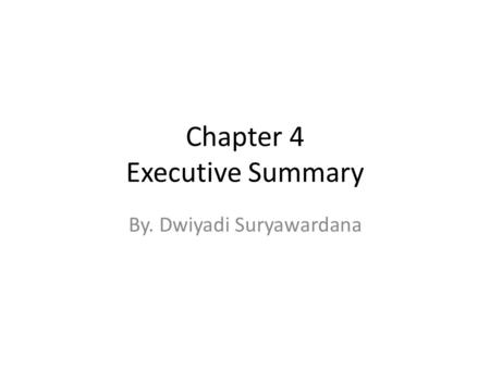 Chapter 4 Executive Summary