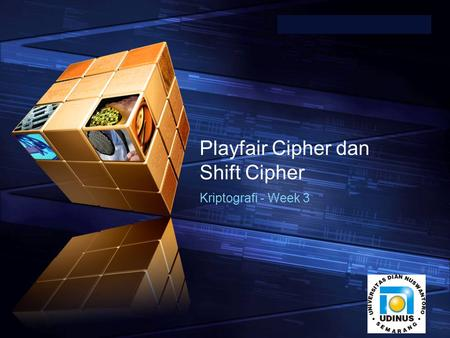 "LOGO "" Add your company slogan "" Playfair Cipher dan Shift Cipher Kriptografi - Week 3."