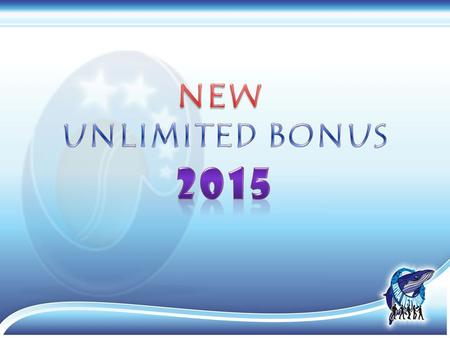 NEW UNLIMITED BONUS 2015.