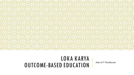 Loka Karya Outcome-based Education