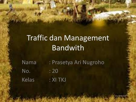 Traffic dan Management Bandwith