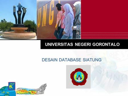 UNIVERSITAS NEGERI GORONTALO DESAIN DATABASE SIATUNG.