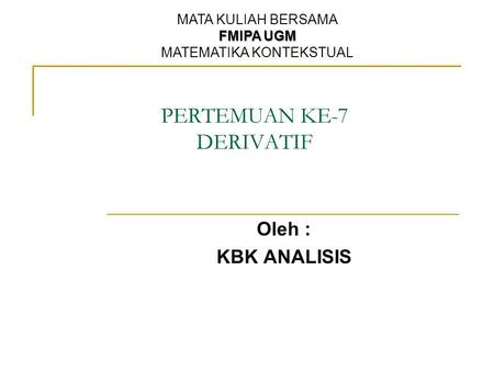 PERTEMUAN KE-7 DERIVATIF