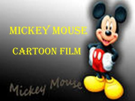 Mickey Mouse Cartoon film.