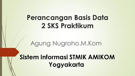 Perancangan Basis Data 2 SKS Praktikum