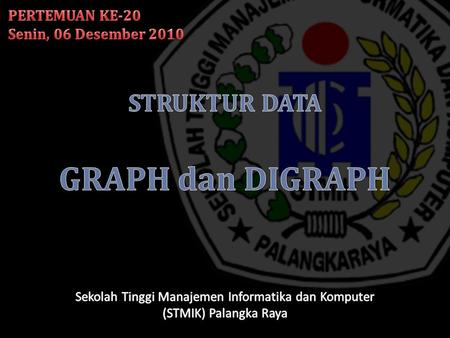 STRUKTUR DATA GRAPH dan DIGRAPH