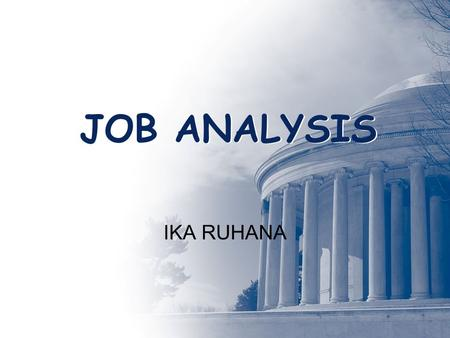 JOB ANALYSIS IKA RUHANA.