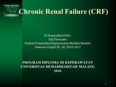 Chronic Renal Failure (CRF)