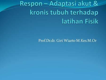 Prof.Dr.dr. Giri Wiarto M.Kes.M.Or. Fungsi Jantung Peningkatan Cardiac Output CO = HR (Heart Rate) x SV (Stroke Volume) Saat istirahat CO = 70 x 70 ml.
