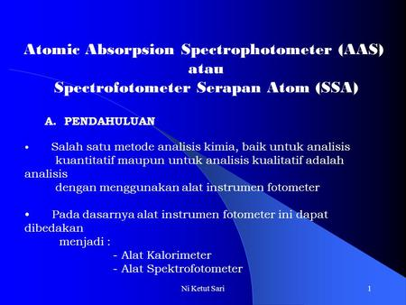 Atomic Absorpsion Spectrophotometer (AAS) atau