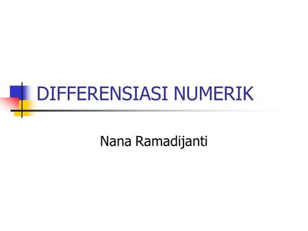 DIFFERENSIASI NUMERIK