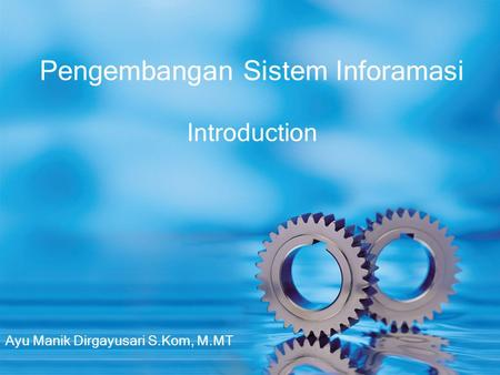 Pengembangan Sistem Inforamasi Introduction