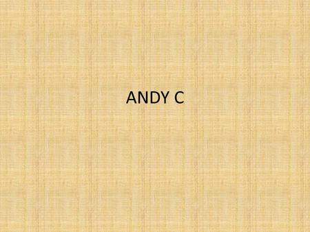 ANDY C.