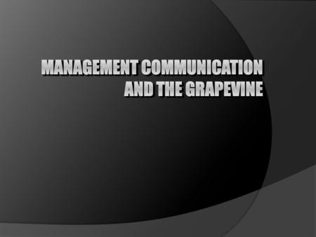 Management Communication and the Grapevine