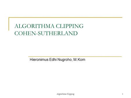 ALGORITHMA CLIPPING COHEN-SUTHERLAND