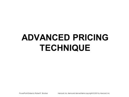 ADVANCED PRICING TECHNIQUE