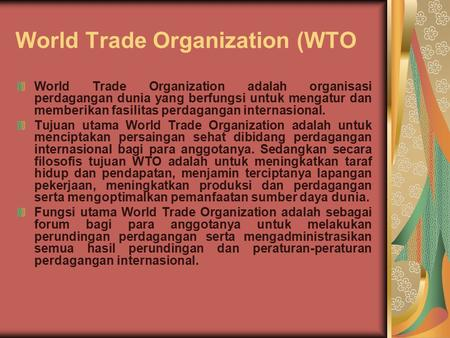 World Trade Organization (WTO