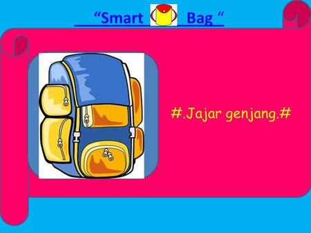 """Smart Bag "" #.Jajar genjang.# "" Smart Bag "" Smart Bag "" PROFIL."