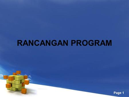Free Powerpoint Templates Page 1 RANCANGAN PROGRAM.