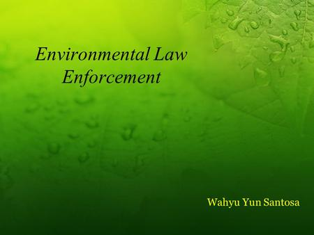 Environmental Law Enforcement