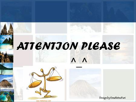 ATTENTION PLEASE ^_^.