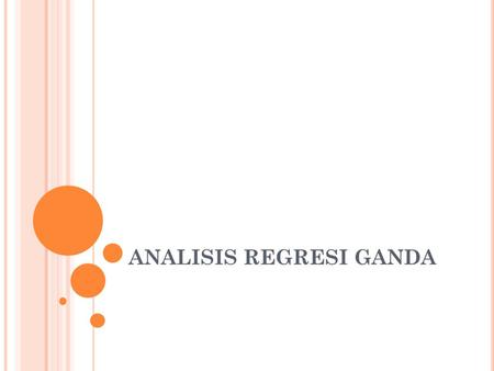 ANALISIS REGRESI GANDA