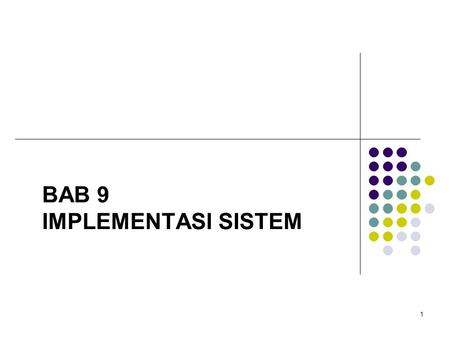 BAB 9 IMPLEMENTASI SISTEM