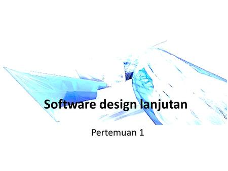 Software design lanjutan