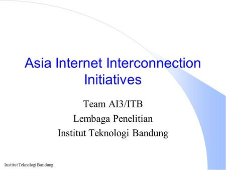 Asia Internet Interconnection Initiatives
