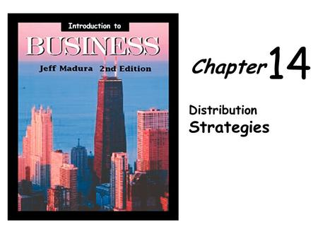 Chapter 14 Distribution Strategies Introduction to.