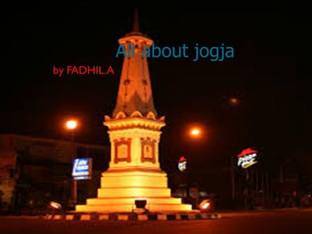 All about jogja by FADHIL.A.