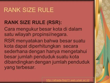 RANK SIZE RULE RANK SIZE RULE (RSR):