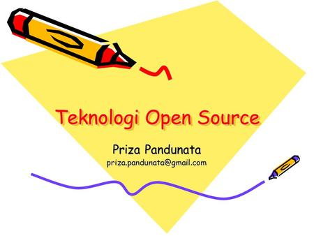 Teknologi Open Source Priza Pandunata