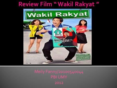 "Review Film "" Wakil Rakyat """