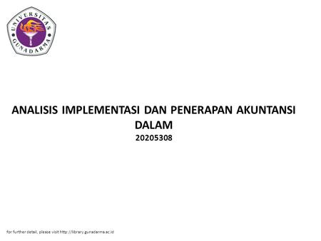 ANALISIS IMPLEMENTASI DAN PENERAPAN AKUNTANSI DALAM 20205308 for further detail, please visit