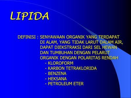 PERCOBAAN I - LIPID : ANALISA KUALITATIF DAN KUANTITATIF ( Praktikum Biokimia )