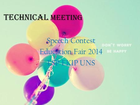 Technical Meeting Speech Contest Education Fair 2014 LSP FKIP UNS.