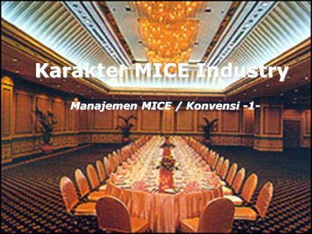Karakter MICE Industry