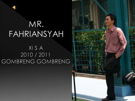 XI S A 2010 / 2011 GOMBRENG GOMBRENG
