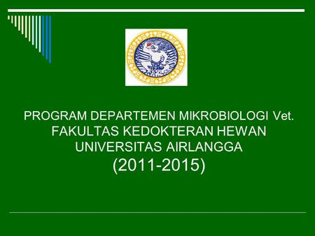 PROGRAM DEPARTEMEN MIKROBIOLOGI Vet